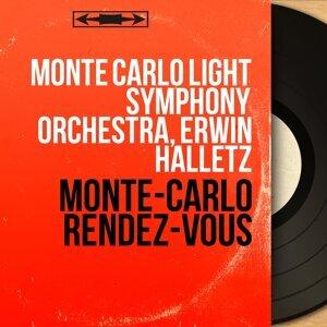 Monte Carlo Light Symphony Orchestra, Erwin Halletz 歌手頭像