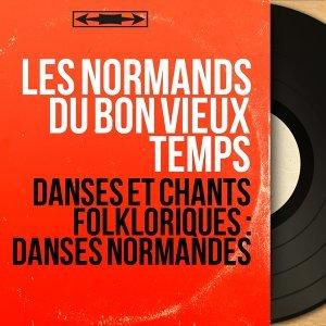 Les Normands du bon vieux temps 歌手頭像