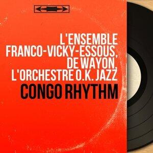 L'ensemble Franco-Vicky-Essous, De Wayon, L'orchestre O.K. Jazz アーティスト写真