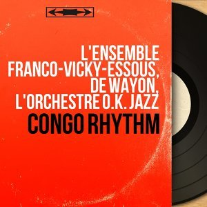 L'ensemble Franco-Vicky-Essous, De Wayon, L'orchestre O.K. Jazz 歌手頭像