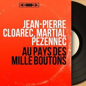Jean-Pierre Cloarec, Martial Pézennec 歌手頭像