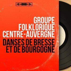 Groupe folklorique Centre-Auvergne 歌手頭像