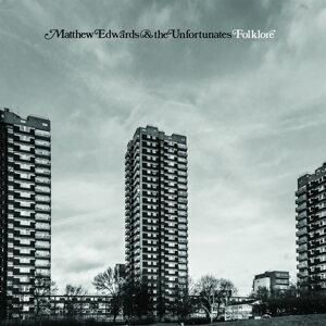 Matthew Edwards & The Unfortunates 歌手頭像