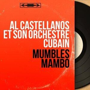 Al Castellanos et son orchestre cubain 歌手頭像