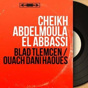 Cheikh Abdelmoula El Abbassi 歌手頭像