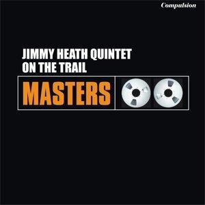 Jimmy Heath Quintet 歌手頭像
