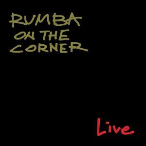 Rumba on the Corner 歌手頭像