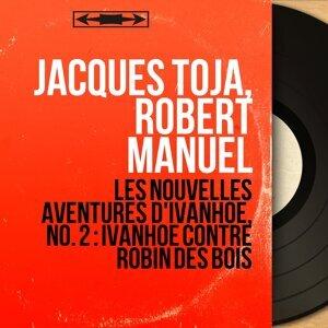 Jacques Toja, Robert Manuel 歌手頭像