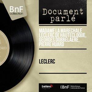 Madame la Maréchale Leclerc de Hautecloque, Georges Dobbelaere, Pierre Huard 歌手頭像