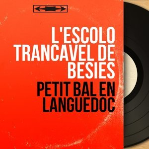 L'Escolo Trancavel de Besiès アーティスト写真