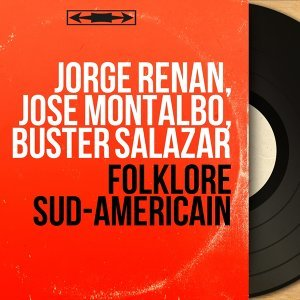 Jorge Renan, José Montalbo, Buster Salazar 歌手頭像