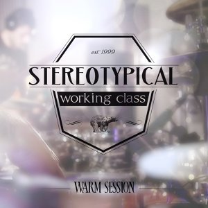 Stereotypical Working Class 歌手頭像