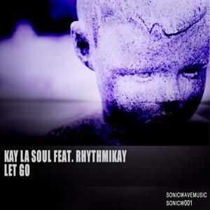 Kay La Soul feat. Rhythmikay 歌手頭像