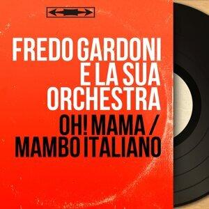 Fredo Gardoni e la sua orchestra 歌手頭像