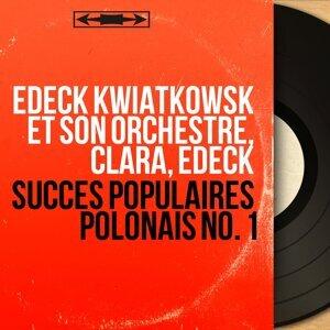 Edeck Kwiatkowsk et son orchestre, Clara, Edeck アーティスト写真