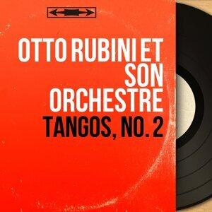 Otto Rubini et son orchestre 歌手頭像