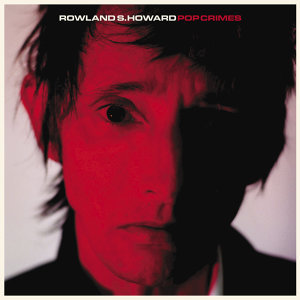 Rowland S. Howard 歌手頭像