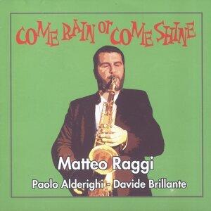 Matteo Raggi, Paolo Alderighi, Davide Brillante 歌手頭像