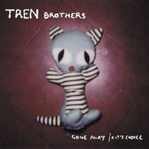 Tren Brothers