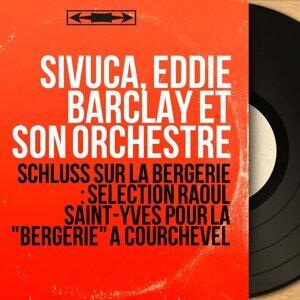 Sivuca, Eddie Barclay et son orchestre アーティスト写真