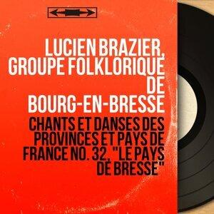 Lucien Brazier, Groupe folklorique de Bourg-en-Bresse 歌手頭像