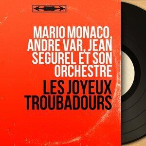 Mario Monaco, André Var, Jean Ségurel et son orchestre 歌手頭像