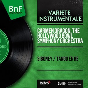 Carmen Dragon, The Hollywood Bowl Symphony Orchestra アーティスト写真