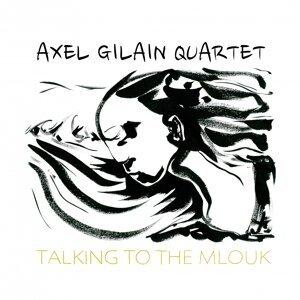 Axel Gilain Quartet 歌手頭像