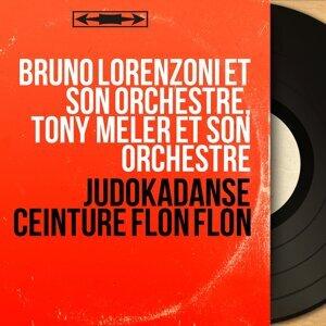 Bruno Lorenzoni et son orchestre, Tony Meler et son orchestre 歌手頭像