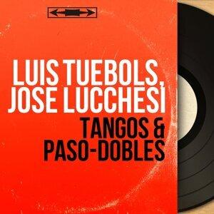 Luis Tuebols, José Lucchesi アーティスト写真