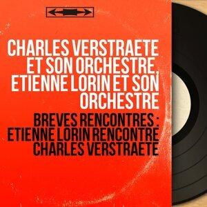 Charles Verstraete et son orchestre, Etienne Lorin et son orchestre アーティスト写真