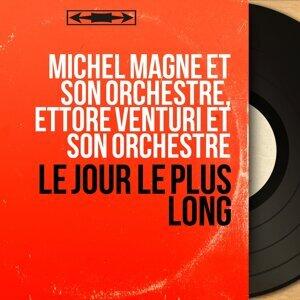Michel Magne et son orchestre, Ettore Venturi et son orchestre アーティスト写真