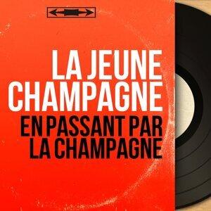 La Jeune Champagne 歌手頭像