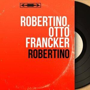 Robertino, Otto Francker アーティスト写真