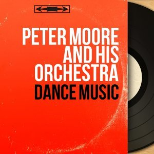 Peter Moore and His Orchestra 歌手頭像