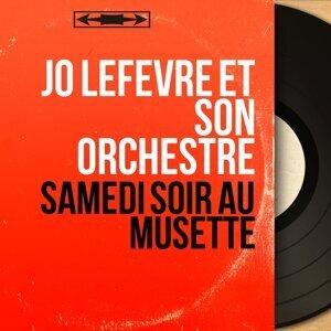 Jo Lefèvre et son orchestre アーティスト写真