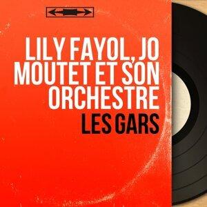 Lily Fayol, Jo Moutet et son orchestre 歌手頭像