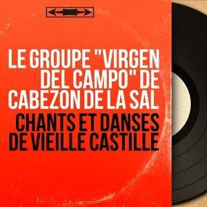 """Le Groupe """"Virgen del Campo"""" de Cabezón de la Sal 歌手頭像"""