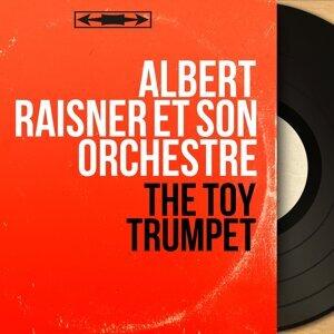 Albert Raisner et son orchestre 歌手頭像
