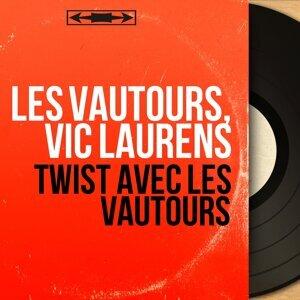 Les Vautours, Vic Laurens アーティスト写真