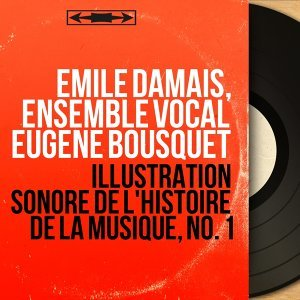 Emile Damais, Ensemble vocal Eugène Bousquet 歌手頭像