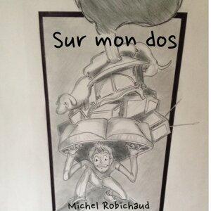 Michel Robichaud 歌手頭像