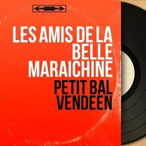 Les Amis de la Belle Maraîchine 歌手頭像