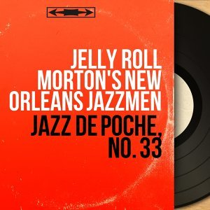 Jelly Roll Morton's New Orleans Jazzmen アーティスト写真