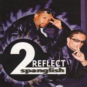 2 Reflect アーティスト写真