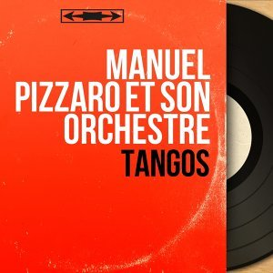 Manuel Pizzaro et son orchestre 歌手頭像