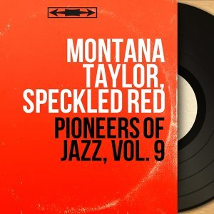 Montana Taylor, Speckled Red 歌手頭像