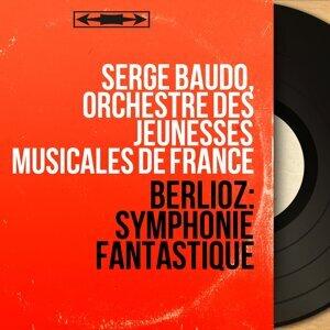 Serge Baudo, Orchestre des Jeunesses musicales de France 歌手頭像