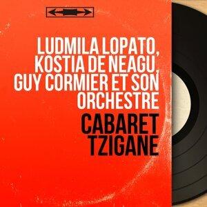 Ludmila Lopato, Kostia de Neagu, Guy Cormier et son orchestre 歌手頭像