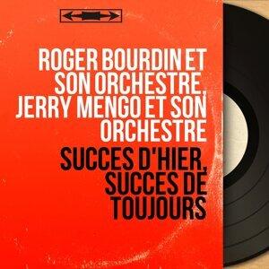 Roger Bourdin et son orchestre, Jerry Mengo et son orchestre 歌手頭像